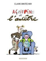 Agrippine - Agrippine et l'ancêtre / 1 【フランス語版】