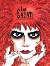 La Casati - La muse égoïste / 1 【フランス語版】