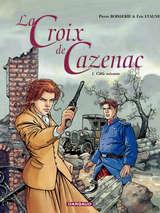 La Croix de Cazenac - Cible soixante / 1 【フランス語版】
