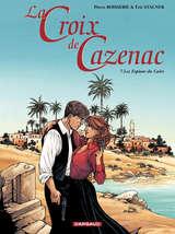 La Croix de Cazenac - Les Espions du Caïre / 7 【フランス語版】