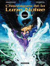 Les Chroniques de la Lune Noire - En un jeu cruel / 0 【フランス語版】