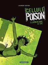 Cellule Poison - La Main dans le sac / 3 【フランス語版】