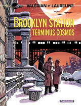 Valérian - Brooklyn Station - Terminus Cosmos / 10 【フランス語版】