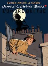 Jérôme K. Jérôme Bloche - L'Ombre qui tue / 1 【フランス語版】