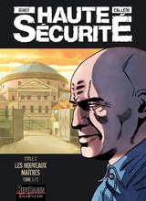 Haute sécurité - Les nouveaux maîtres T1 / 3 【フランス語版】