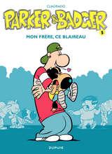 Parker et Badger - Mon frère, ce blaireau / 5 【フランス語版】