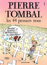 Pierre Tombal - Les 44 premiers trous / 1 【フランス語版】