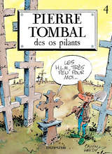 Pierre Tombal - Des os pliants / 4 【フランス語版】