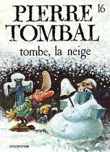 Pierre Tombal - Tombe, la neige / 16 【フランス語版】
