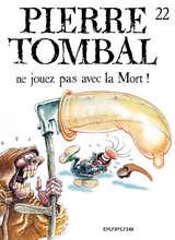 Pierre Tombal - Ne jouez pas avec la mort ! / 22 【フランス語版】