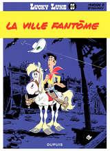 Lucky Luke - La ville fantôme / 25 【フランス語版】
