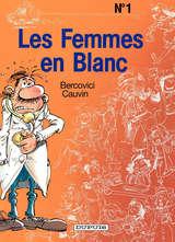 Les Femmes en Blanc / 1 【フランス語版】