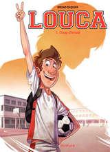Louca - Coup d'envoi / 1 【フランス語版】