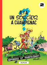 Spirou et Fantasio - Il y'a un sorcier à Champignac / 2 【フランス語版】