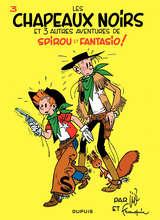 Spirou et Fantasio - Les chapeaux noirs / 3 【フランス語版】