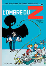 Spirou et Fantasio - L'ombre du Z / 16 【フランス語版】