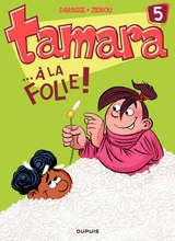 Tamara - ...A la folie ! / 5 【フランス語版】