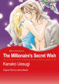 The Millionaire's Secret Wish
