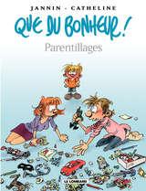 Que du bonheur - Parentillages / 3 【フランス語版】