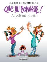 Que du bonheur ! - Appels manqués / 4 【フランス語版】