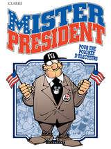 Mister President - Pour une poignée d'électeurs / 5 【フランス語版】