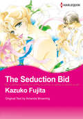 The Seduction Bid
